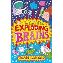 The Case of the Exploding Brains: 2 by Rachel Hamilton (26-Feb-2015) Paperback