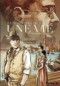Une vie, tome 3 : Winston Smith (1903-1984) par Guillaume Martinez