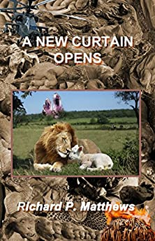 A NEW CURTAIN OPENS (English Edition) von [Matthews, Richard P.]