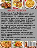 The Essential Air Fryer Cookbook: 250 Quick & Delicious Recipes To Fry, Bake, Grill And Roast With Your Air Fryer Including Vegan, Ketogenic, Gluten-Free, Poultry, Desserts, Fish & Seafoods Recipes. Bild 1