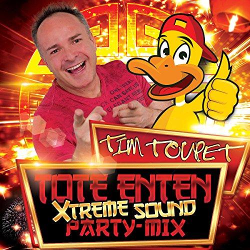 Tote Enten (Xtreme Sound Party...