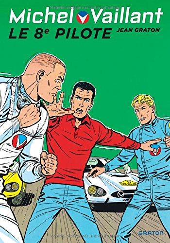 Michel Vaillant - tome 8 - Michel Vaillant 8 (rééd. Dupuis) 8ème pilote (Le)