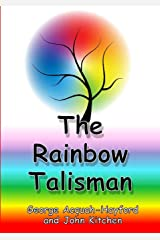 The Rainbow Talisman Paperback