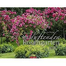 Im duftenden Rosengarten - Kalender 2018