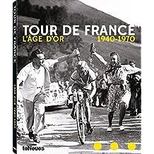Tour de France : L'âge d'or 1940-1970