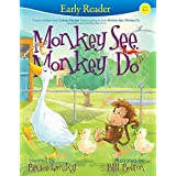 Monkey See, Monkey Do (Early Reader): Early Reader (English Edition)