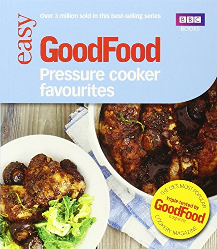 Good Food: Pressure Cooker Favourites by Barney Desmazery (10-Oct-2013) Paperback