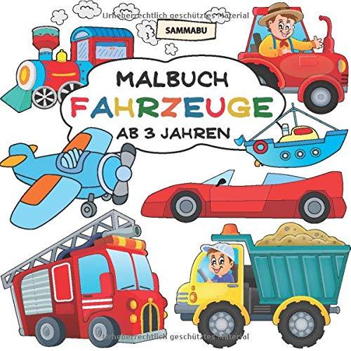 Malbuch Fahrzeuge ab 3 Jahren: Alles, was fährt und fliegt (Auto-malbuch Klein)