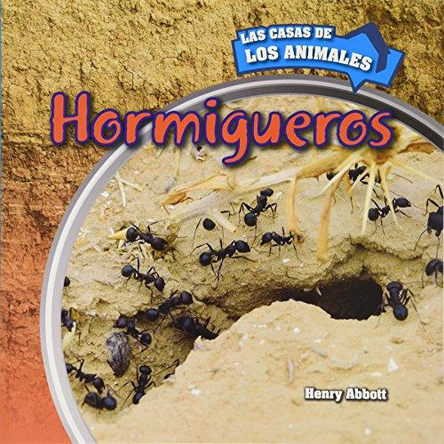 Hormigueros / Inside Anthills (Las Casas De Los Animales / Inside Animal Homes) por Henry Abbott