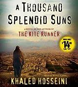 A Thousand Splendid Suns: A Novel by Khaled Hosseini (2013-05-21)