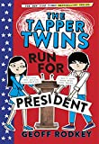 The Tapper Twins Run for President: Book 3 (English Edition)