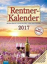 Rentner-Kalender 2017 Das Original für Senioren Notizkalender Küchenkalender hier kaufen