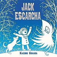 Jack Escarcha par Kazuno Kohara