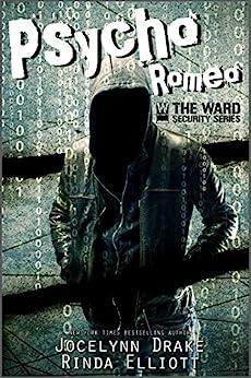 Psycho Romeo (Ward Security Book 1) (English Edition)