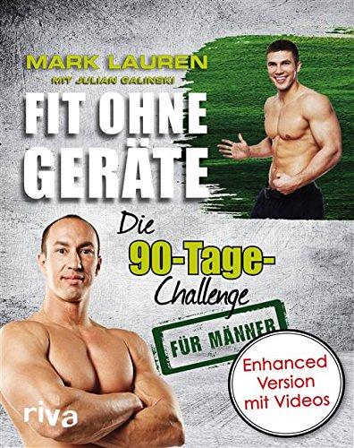 Buchseite und Rezensionen zu 'Fit ohne Geräte: Die 90-Tage-Challenge für Männer - enhanced Version mit Videos' von Mark Lauren