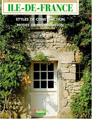 Faire revivre une maison en Île-de-France par Louis-Henri Boyer