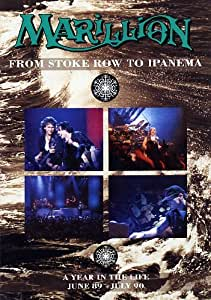 Marillion : From Stoke Row To Ipanema