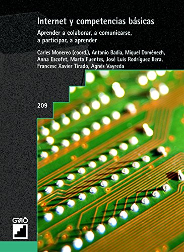 Internet y competencias básicas. Aprender a colaborar, a comunicarse, a participar, a aprender (GRAO - CASTELLANO)