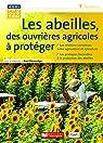 Les abeilles, des ouvrières agricoles à protéger par Decourtye