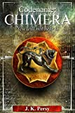 Codename: Chimera (The Adventures of Kevin Kris Book 1) by J.K. Persy