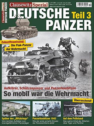 Deutsche Panzer Teil 3. Clausewitz Spezial 19.