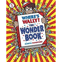 Where's Wally? The Wonder Book: The Wonder Book