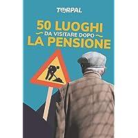 50 luoghi da visitare dopo la pensione: Scherzo regalo per pensionato. Il libro è divertente e simpatico, contiene solo…
