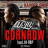 Cornrow (feat. Hi-Top) [Explicit]