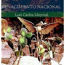 Renacimiento Nacional (Spanish Edition)