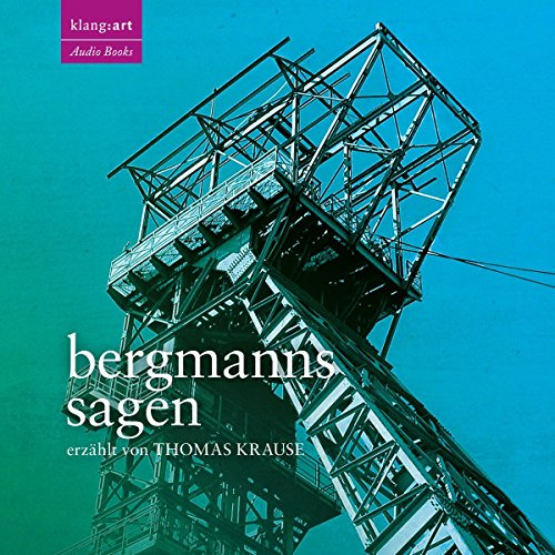 Bergmanns-Sagen