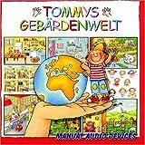 Tommys Gebärdenwelt 1 - Karin Kestner