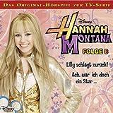 Hannah Montana - Folge 8: Lilly schlägt zurück! / Ach, wär ich doch ein Star