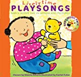 Songbooks – Lively Time Playsongs (Book + CD): Babys Active Day in Songs and Pictures