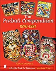 The Pinball Compendium, 1970 -1981