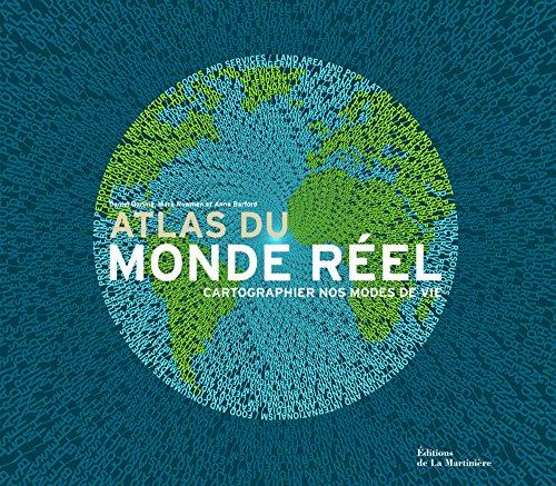 Atlas du monde rel : Cartographier nos modes de vie