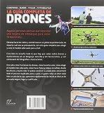 Image de La Guía completa de Drones: Construir + elegir + volar + fotografiar