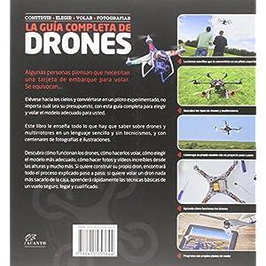 La Guía completa de Drones: Construir + elegir + volar + fotografiar