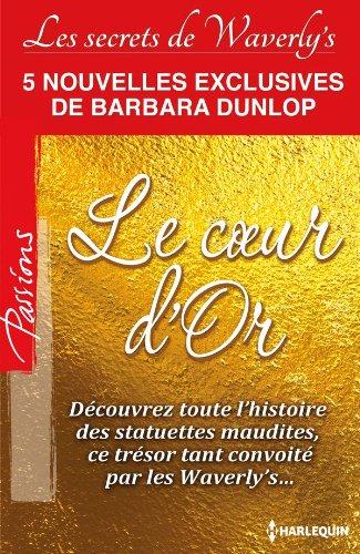 Couverture du livre Le Coeur d'Or : Série Les Secrets de Waverly's