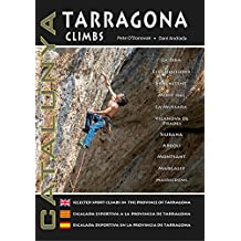 Tarragona Climbs - Catalunya: Selected Sport Climbs in the Province of Lleida
