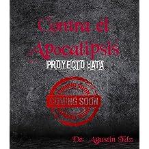 Contra el Apocalipsis: proyecto ATA