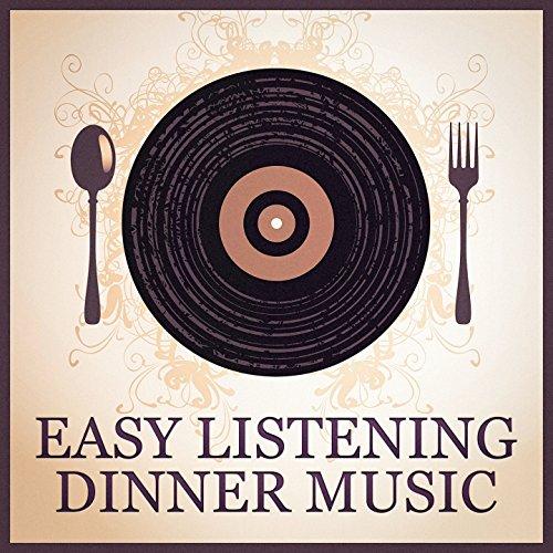 Easy Listening Dinner Music