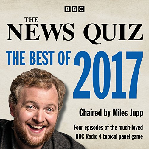 The News Quiz: The Best of 2017:...