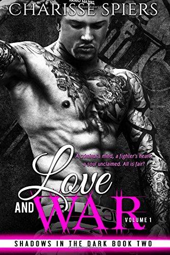 Love and War: Volume One: Volume 2 (Shadows in the Dark)
