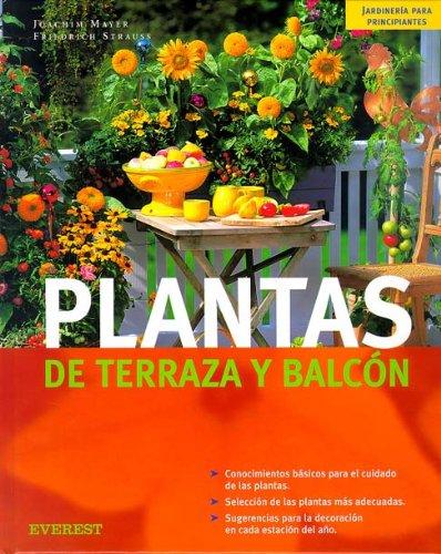 Plantas de terraza y balcón (Jardinería para principiantes) por V.V.A.A.