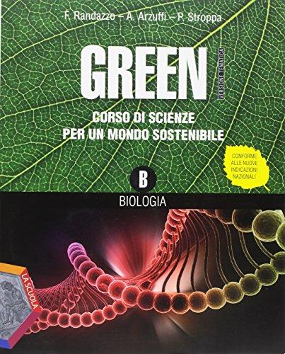 Green. Ediz. tematica. Per la Scuola media. Con DVD. Con e-book. Con espansione online: 2