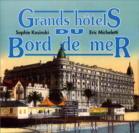 Grands hôtels du bord de mer