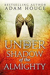 Under the Shadow of the Almighty