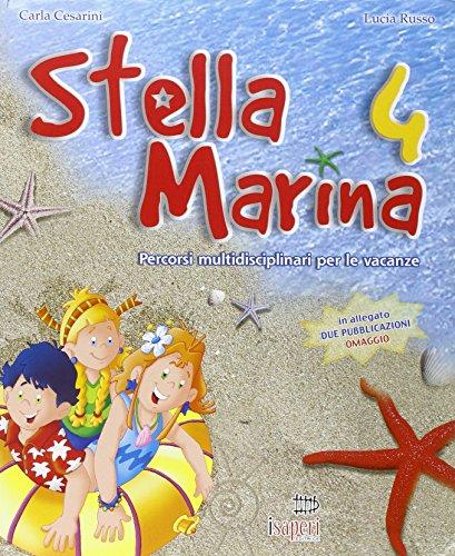 Stella marina. Per la 4 classe elementare