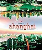 Mythos Shanghai -