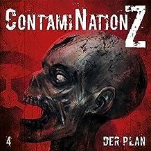 Contamination Z 04: der Plan